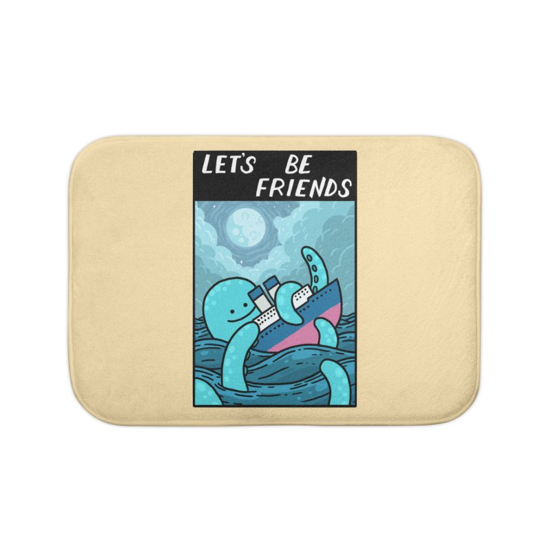 LET'S BE FRIENDS Home Bath Mat by GOOD AND NICE SHIRTS