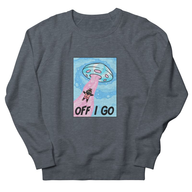 OFF I GO Women's French Terry Sweatshirt by GOOD AND NICE SHIRTS