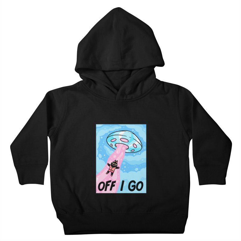OFF I GO Kids Toddler Pullover Hoody by GOOD AND NICE SHIRTS