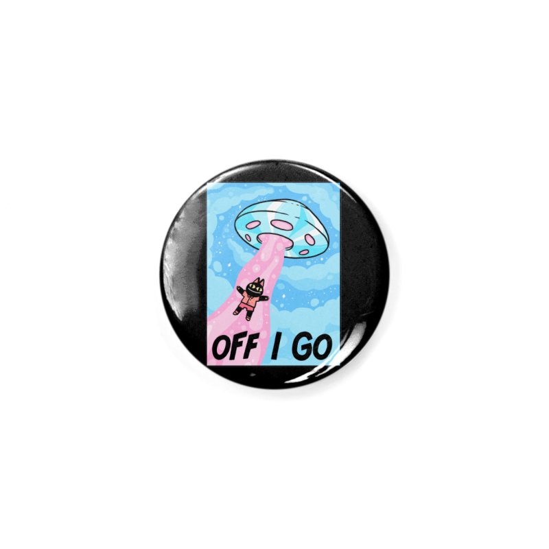 OFF I GO Accessories Button by GOOD AND NICE SHIRTS