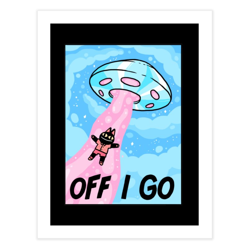 OFF I GO Home Fine Art Print by GOOD AND NICE SHIRTS