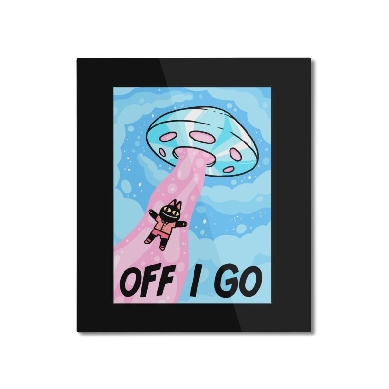 OFF I GO Home Mounted Aluminum Print by GOOD AND NICE SHIRTS