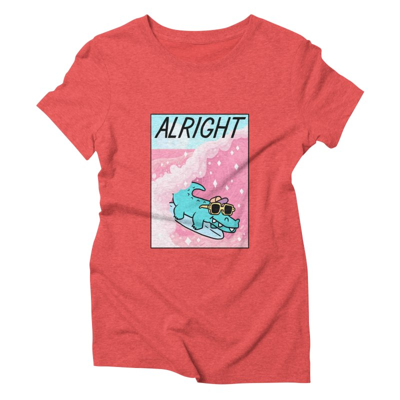 ALRIGHT Women's Triblend T-Shirt by GOOD AND NICE SHIRTS