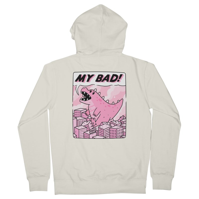 MY BAD! Men's French Terry Zip-Up Hoody by GOOD AND NICE SHIRTS