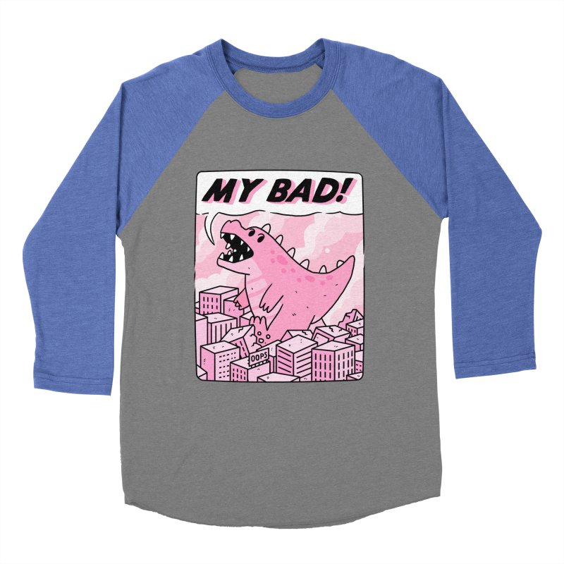 MY BAD! Women's Baseball Triblend Longsleeve T-Shirt by GOOD AND NICE SHIRTS