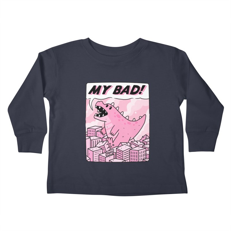 MY BAD! Kids Toddler Longsleeve T-Shirt by GOOD AND NICE SHIRTS