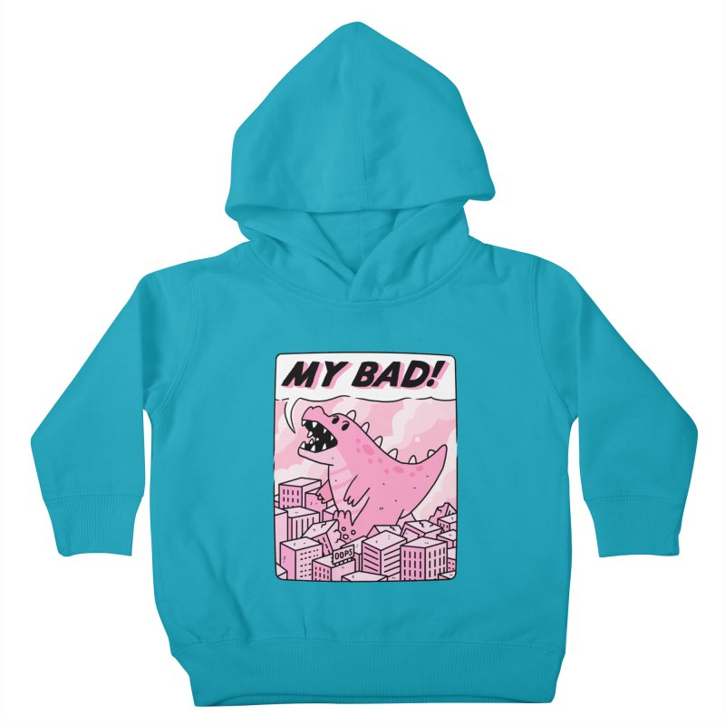 MY BAD! Kids Toddler Pullover Hoody by GOOD AND NICE SHIRTS