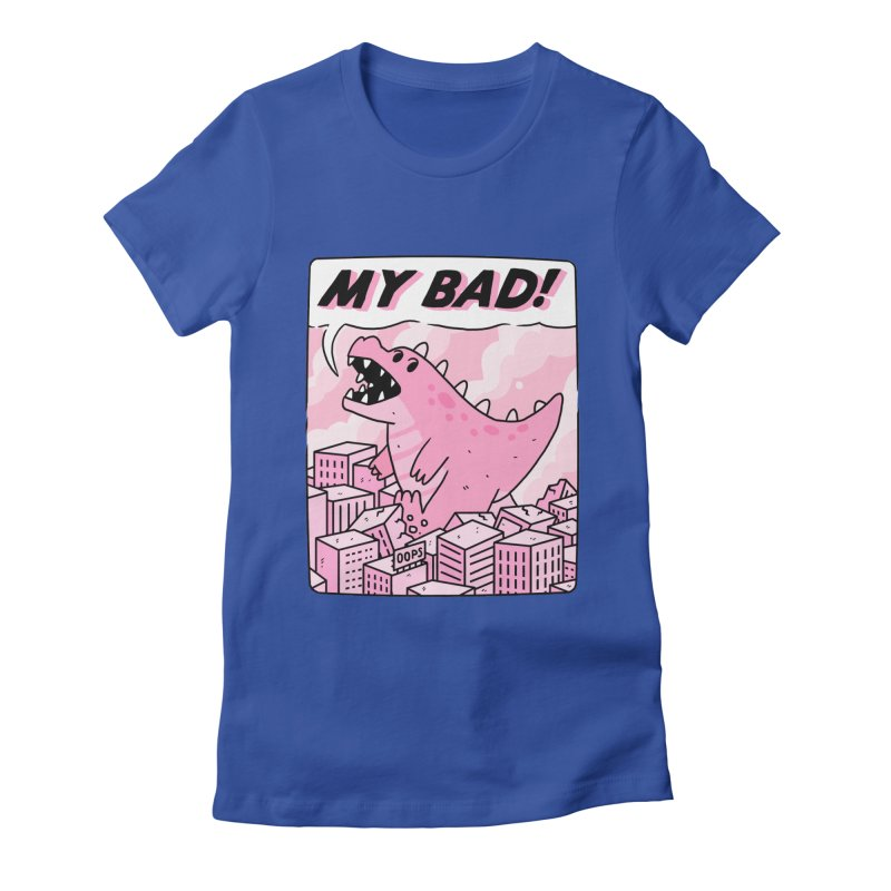 MY BAD! Women's Fitted T-Shirt by GOOD AND NICE SHIRTS