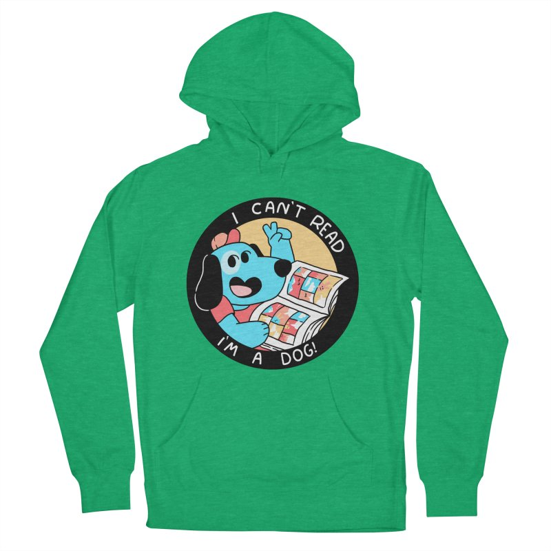 I CAN'T READ! Women's French Terry Pullover Hoody by GOOD AND NICE SHIRTS