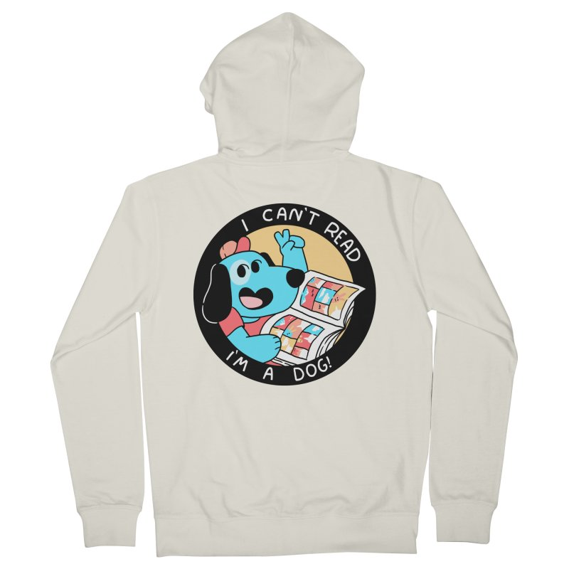 I CAN'T READ! Women's French Terry Zip-Up Hoody by GOOD AND NICE SHIRTS