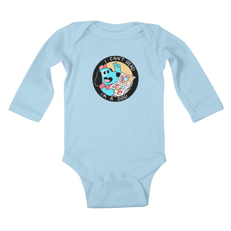 I CAN'T READ! Kids Baby Longsleeve Bodysuit by GOOD AND NICE SHIRTS
