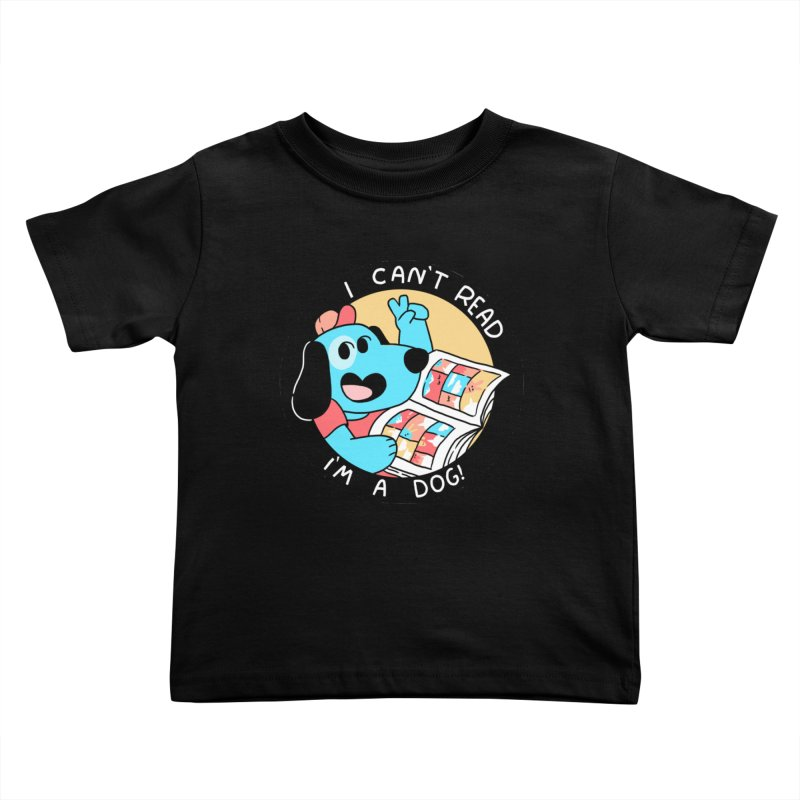 I CAN'T READ! Kids Toddler T-Shirt by GOOD AND NICE SHIRTS