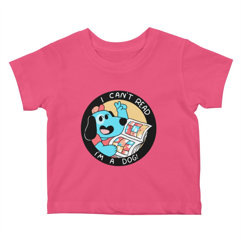I CAN'T READ! Kids Baby T-Shirt by GOOD AND NICE SHIRTS