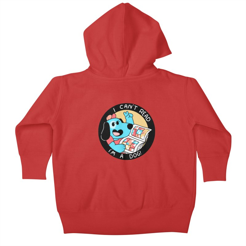 I CAN'T READ! Kids Baby Zip-Up Hoody by GOOD AND NICE SHIRTS