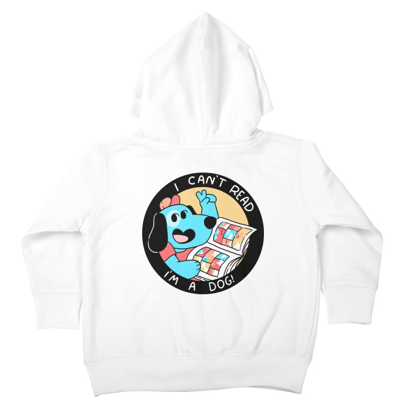 I CAN'T READ! Kids Toddler Zip-Up Hoody by GOOD AND NICE SHIRTS