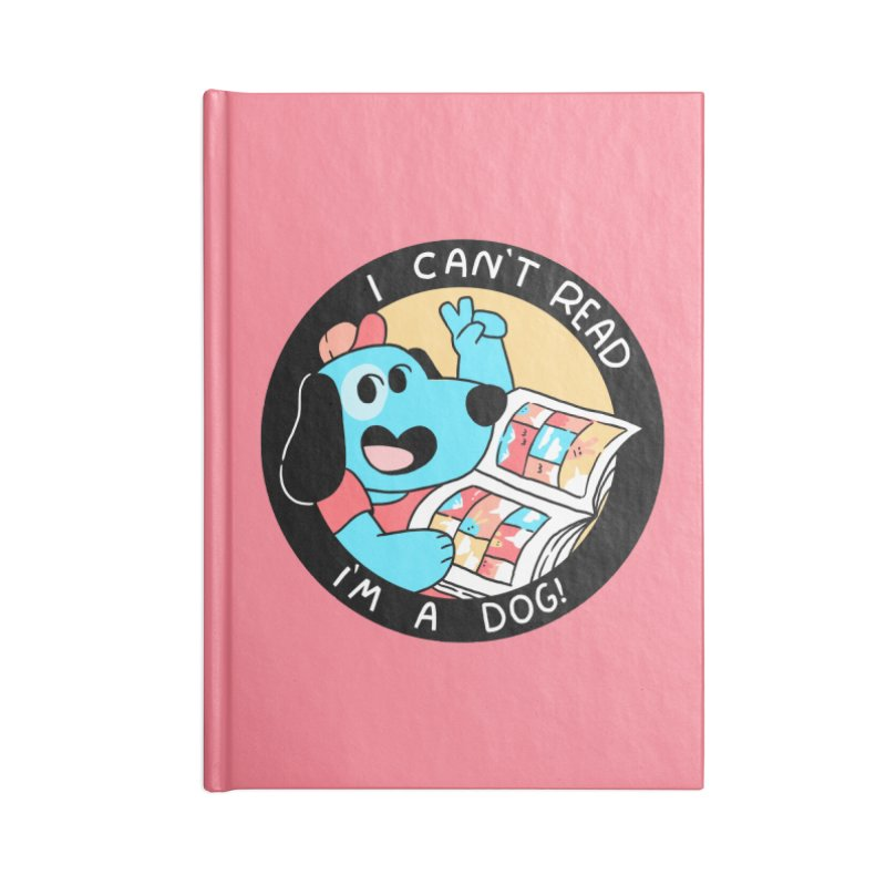 I CAN'T READ! Accessories Notebook by GOOD AND NICE SHIRTS