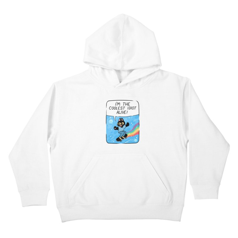 COOLEST IDIOT Kids Pullover Hoody by GOOD AND NICE SHIRTS
