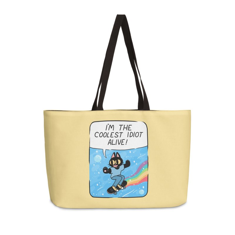 COOLEST IDIOT Accessories Weekender Bag Bag by GOOD AND NICE SHIRTS