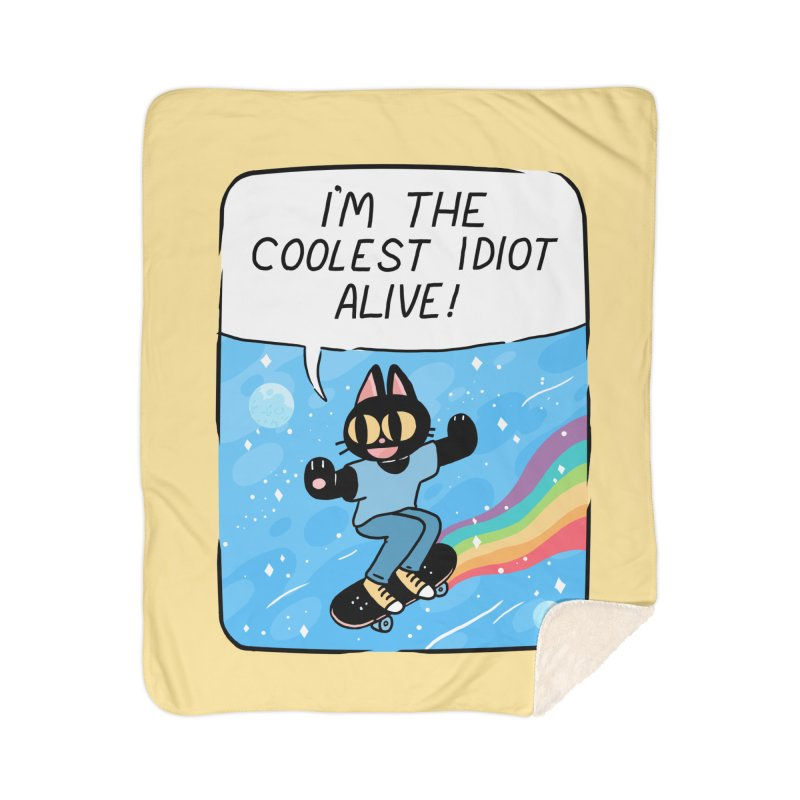 COOLEST IDIOT Home Sherpa Blanket Blanket by GOOD AND NICE SHIRTS