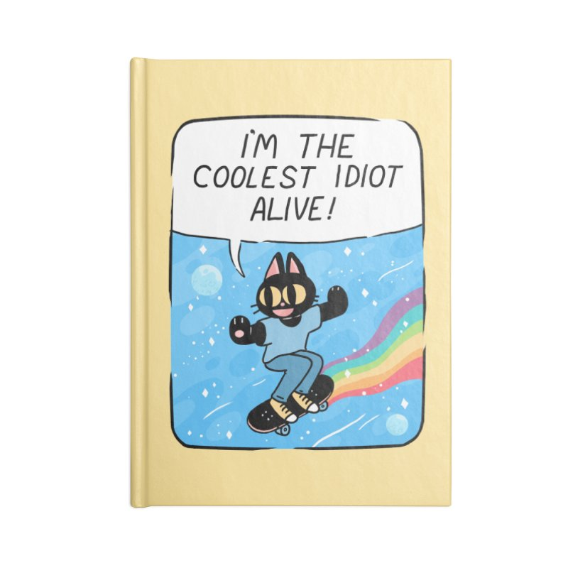 COOLEST IDIOT Accessories Lined Journal Notebook by GOOD AND NICE SHIRTS