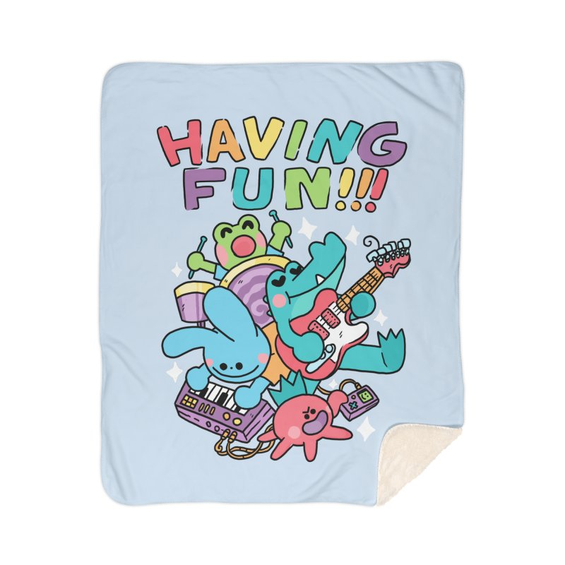HAVING FUN Home Sherpa Blanket Blanket by GOOD AND NICE SHIRTS