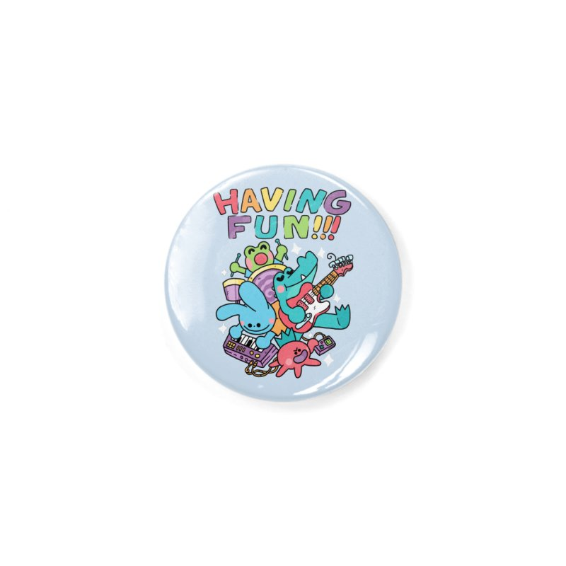 HAVING FUN Accessories Button by GOOD AND NICE SHIRTS