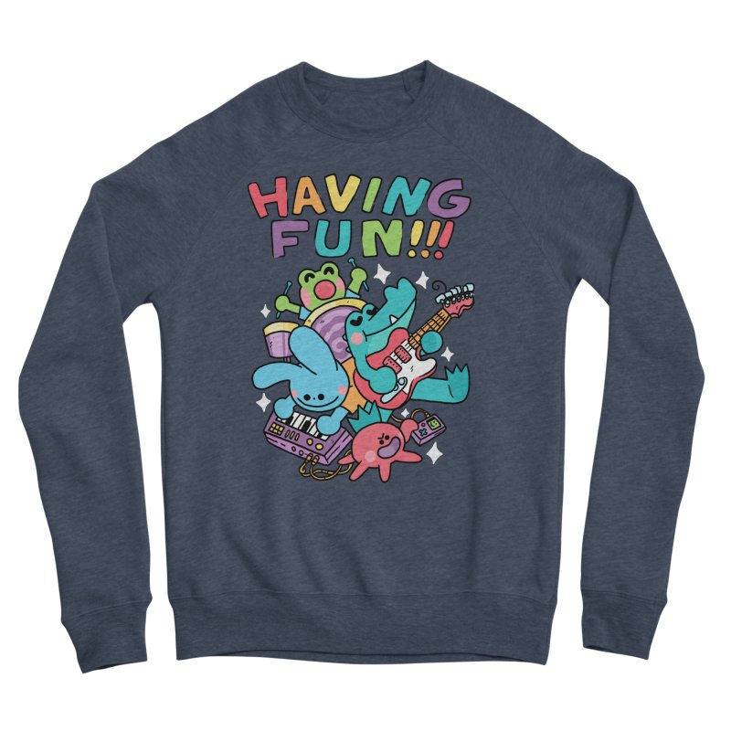 HAVING FUN Men's Sponge Fleece Sweatshirt by GOOD AND NICE SHIRTS