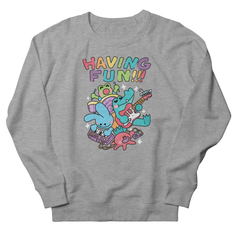 HAVING FUN Women's French Terry Sweatshirt by GOOD AND NICE SHIRTS