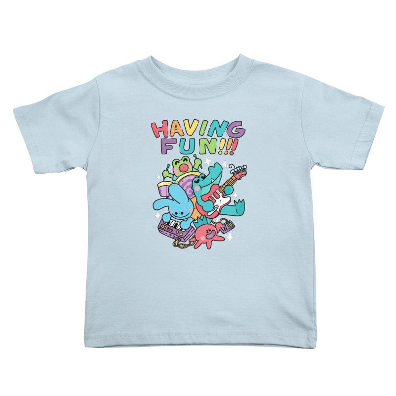 HAVING FUN Kids Toddler T-Shirt by GOOD AND NICE SHIRTS