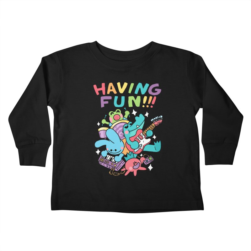 HAVING FUN Kids Toddler Longsleeve T-Shirt by GOOD AND NICE SHIRTS