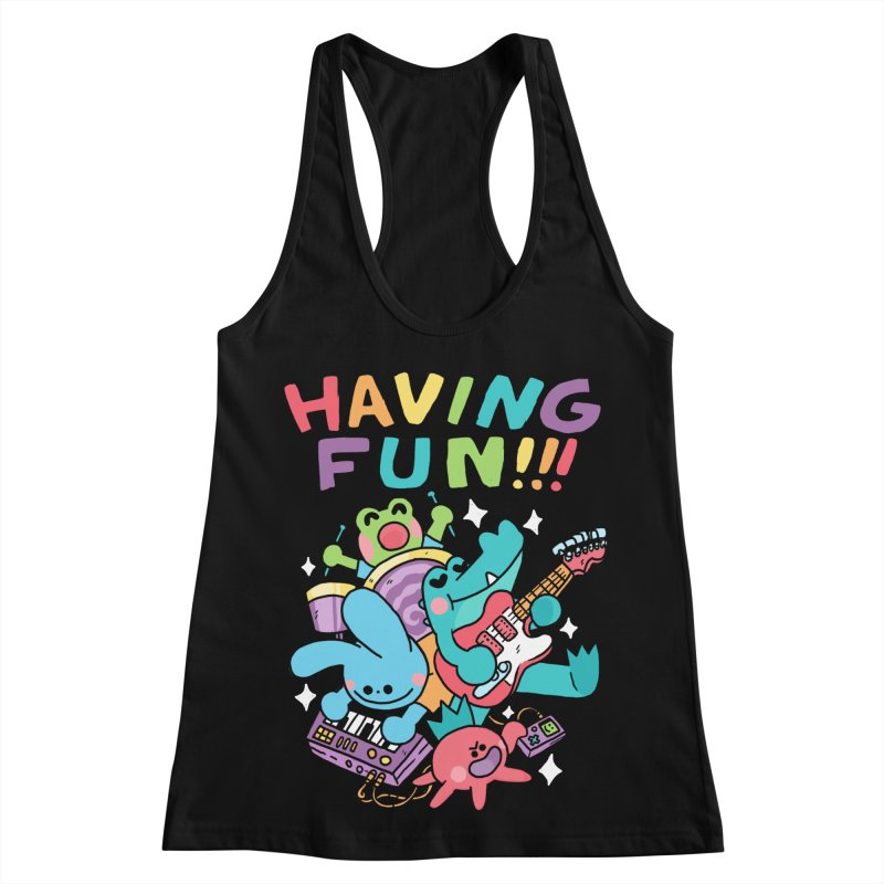 HAVING FUN Women's Racerback Tank by GOOD AND NICE SHIRTS