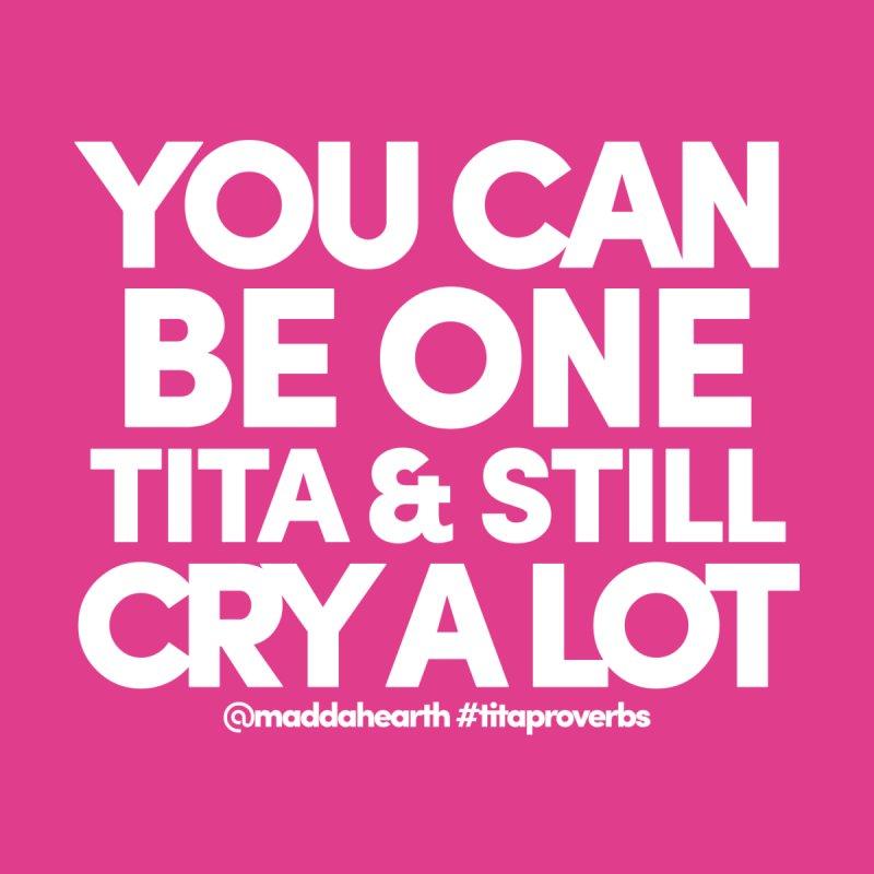 Titas Cry (keʻokeʻo) by #titaproverbs by @maddahearth