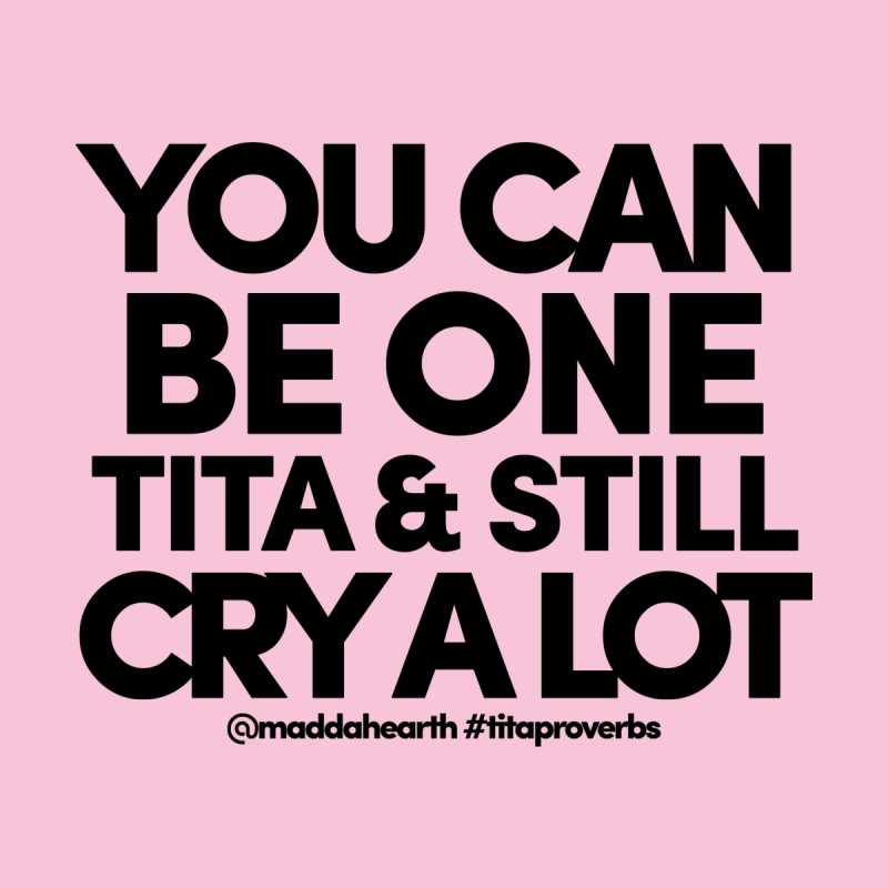 Titas Cry (ʻeleʻele) by #titaproverbs by @maddahearth