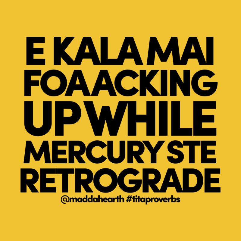 Mercury Rx (ʻeleʻele) by #titaproverbs by @maddahearth