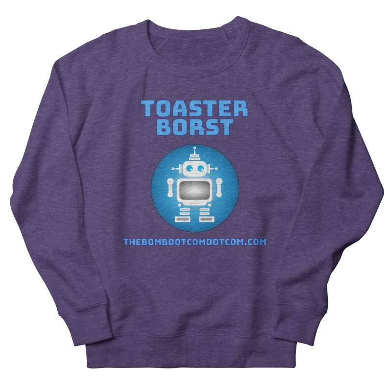 Toaster Borst a TV Robot Women's French Terry Sweatshirt by thebombdotcomdotcom.com