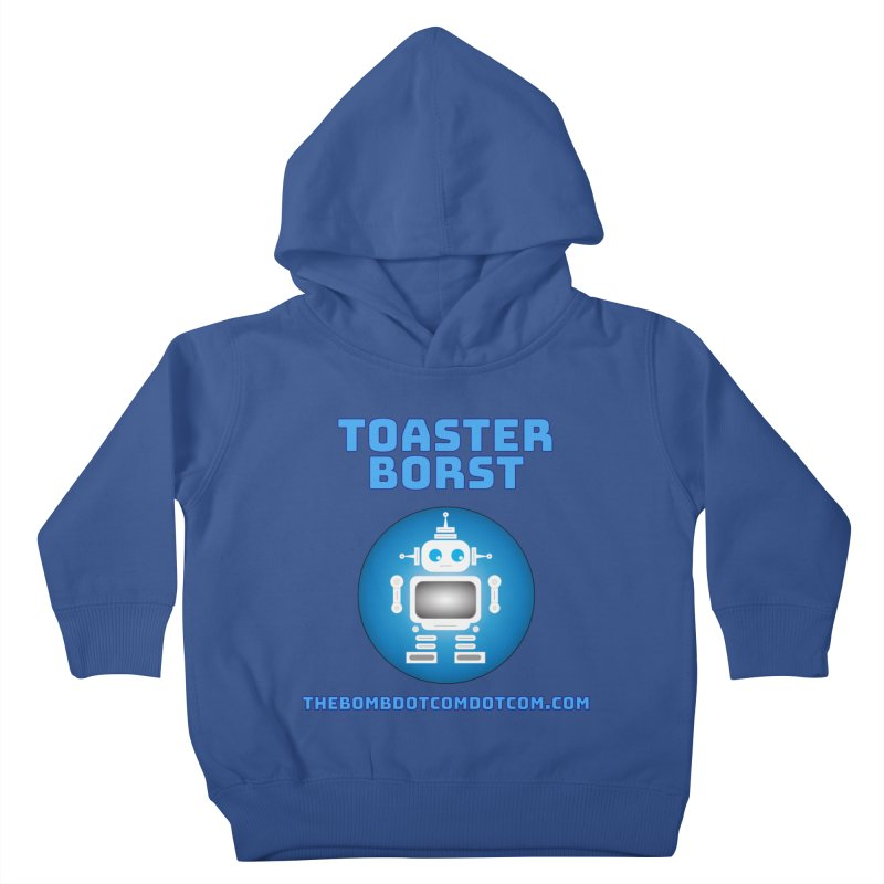 Toaster Borst a TV Robot Kids Toddler Pullover Hoody by thebombdotcomdotcom.com