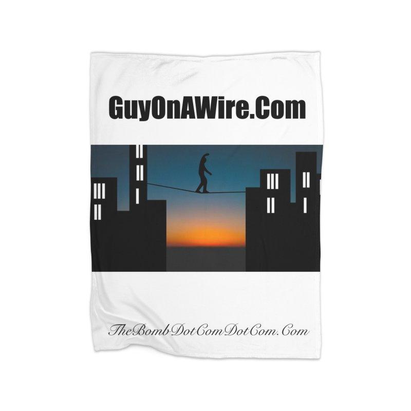GuyOnAWire.com for Jamie Gagnon Home Blanket by thebombdotcomdotcom.com