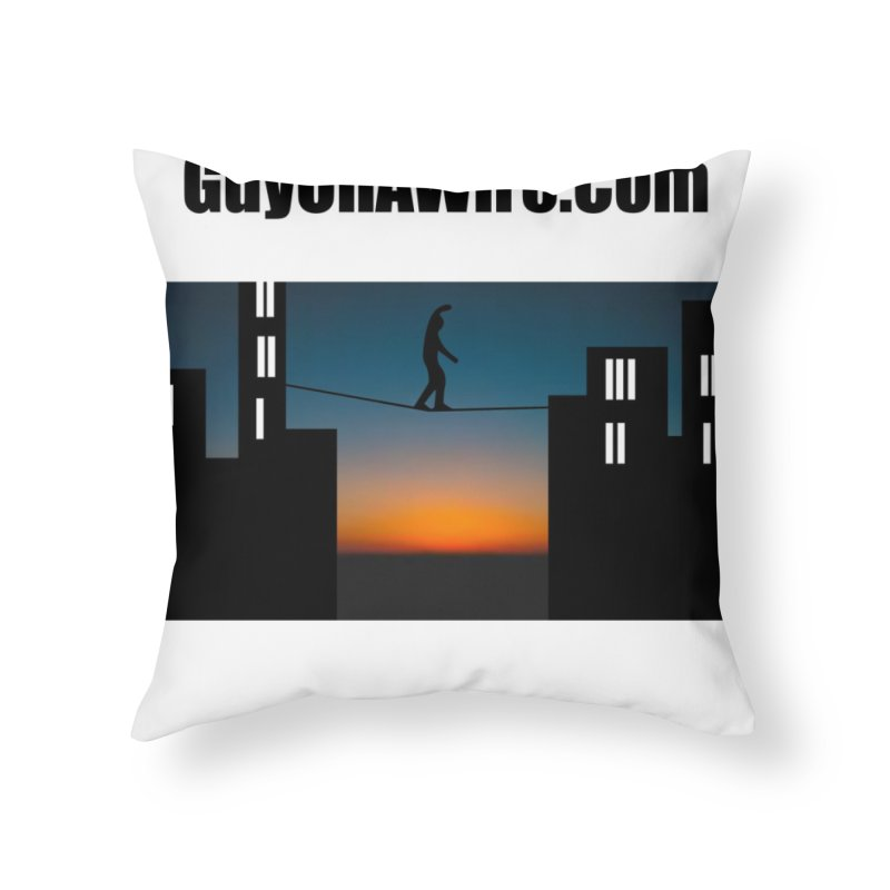 GuyOnAWire.com for Jamie Gagnon Home Throw Pillow by thebombdotcomdotcom.com
