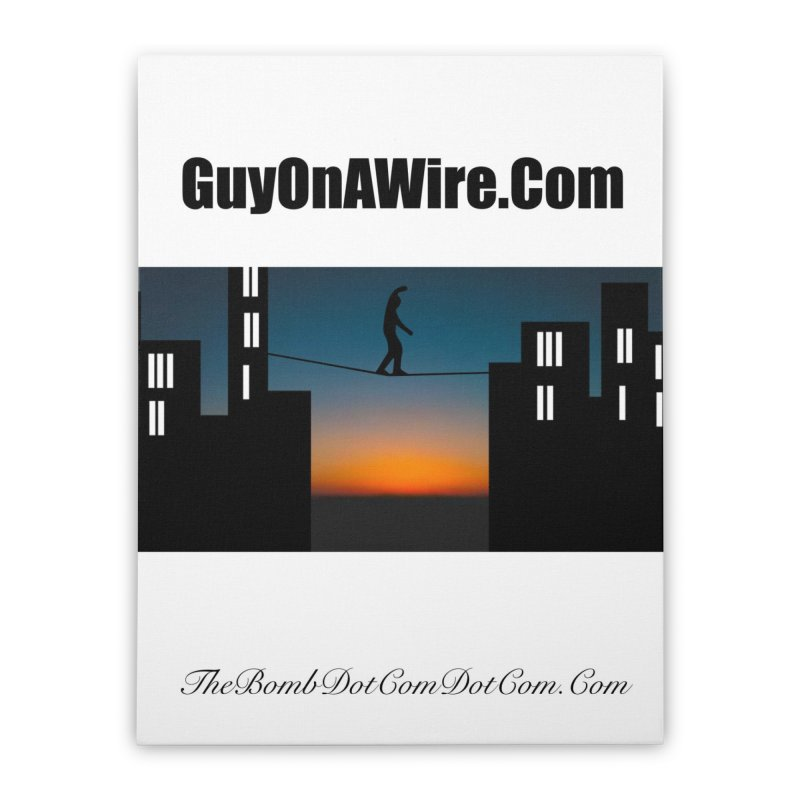 GuyOnAWire.com for Jamie Gagnon Home Stretched Canvas by thebombdotcomdotcom.com