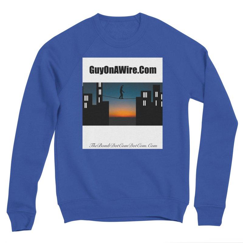 GuyOnAWire.com for Jamie Gagnon Men's Sponge Fleece Sweatshirt by thebombdotcomdotcom.com