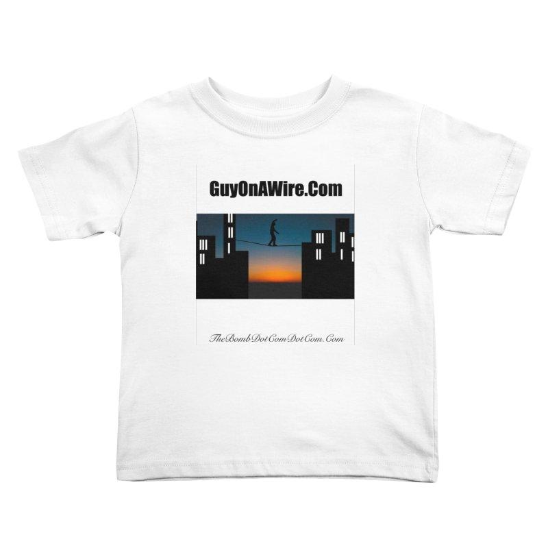 GuyOnAWire.com for Jamie Gagnon Kids Toddler T-Shirt by thebombdotcomdotcom.com