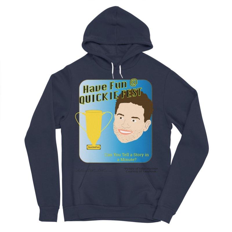 Quickie Fest for Mike Muntner Women's Sponge Fleece Pullover Hoody by thebombdotcomdotcom.com