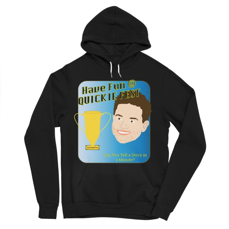 Quickie Fest for Mike Muntner Women's Sponge Fleece Pullover Hoody by thebombdotcomdotcom.com