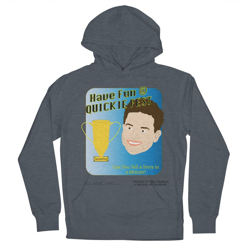 Quickie Fest for Mike Muntner Men's French Terry Pullover Hoody by thebombdotcomdotcom.com