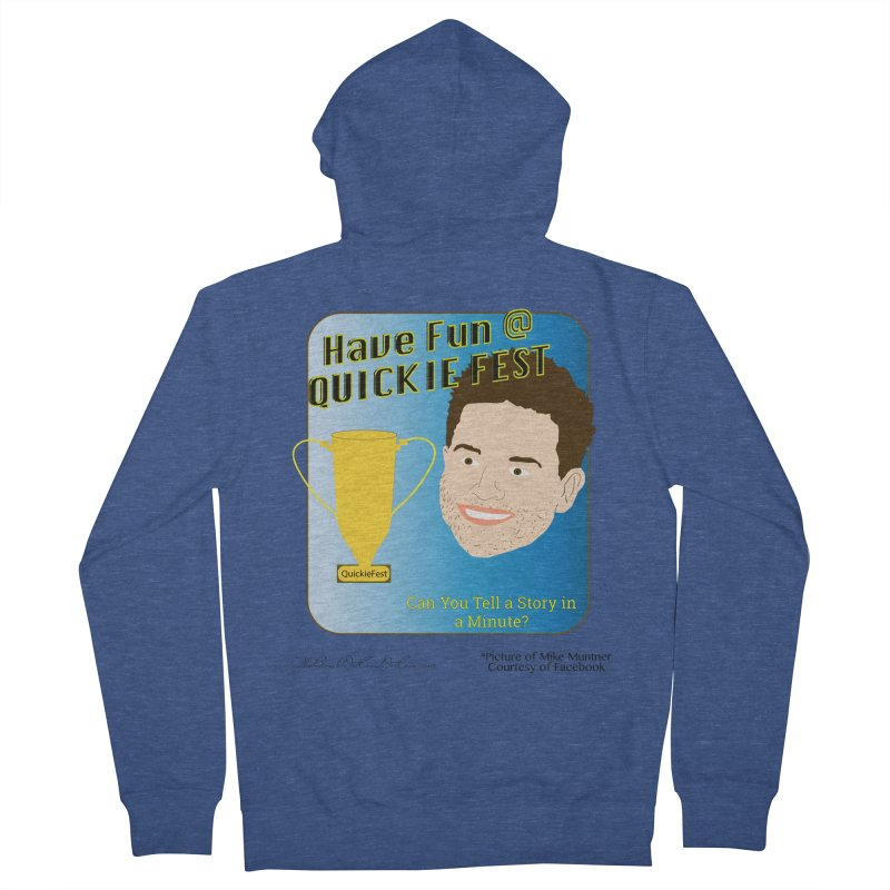 Quickie Fest for Mike Muntner Men's French Terry Zip-Up Hoody by thebombdotcomdotcom.com