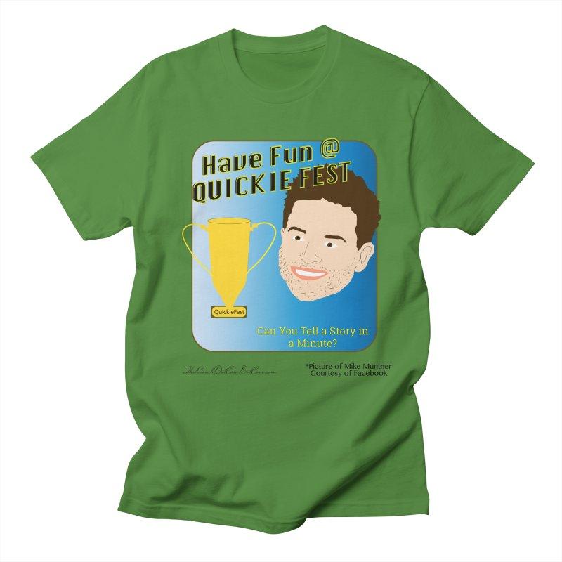 Quickie Fest for Mike Muntner Men's Regular T-Shirt by thebombdotcomdotcom.com