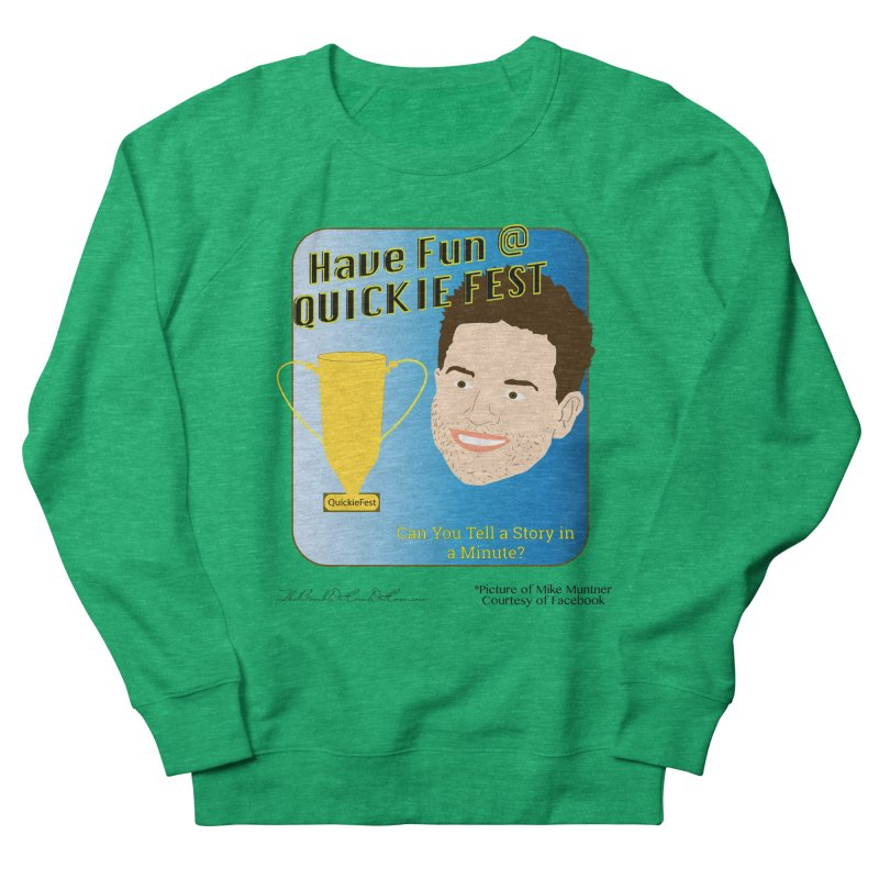 Quickie Fest for Mike Muntner Men's French Terry Sweatshirt by thebombdotcomdotcom.com