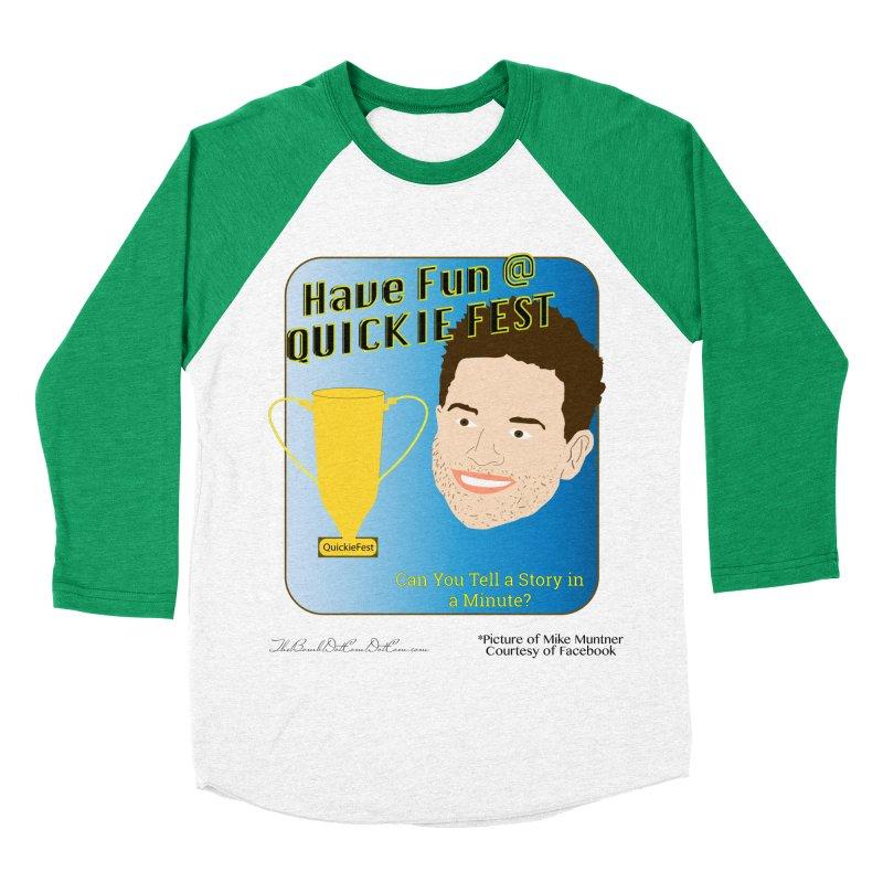 Quickie Fest for Mike Muntner Men's Baseball Triblend Longsleeve T-Shirt by thebombdotcomdotcom.com