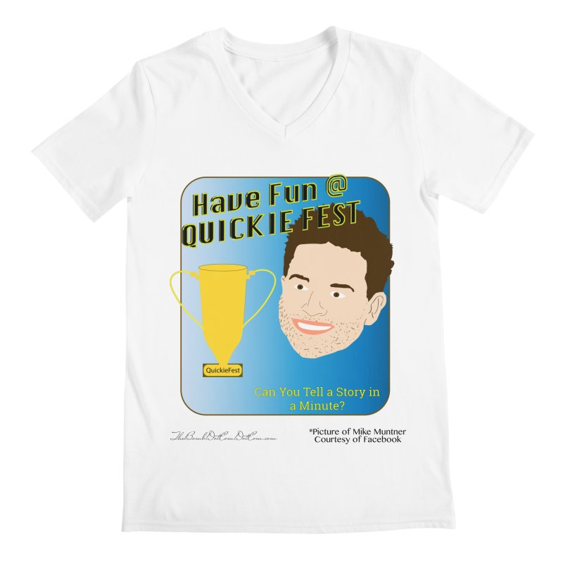 Quickie Fest for Mike Muntner Men's Regular V-Neck by thebombdotcomdotcom.com