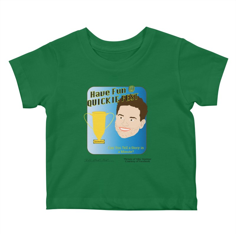 Quickie Fest for Mike Muntner Kids Baby T-Shirt by thebombdotcomdotcom.com